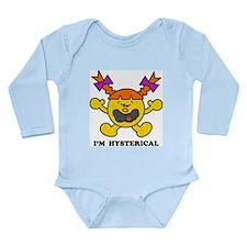 I'm Hysterical Long Sleeve Infant Bodysuit