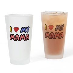 I Love Mama Pint Glass