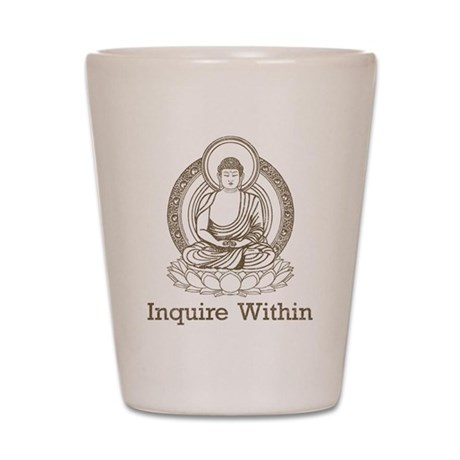 Vintage Buddha Inquire Within Shot Glass