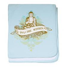 Buddha Inquire Within baby blanket