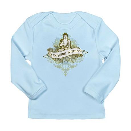 Buddha Inquire Within Long Sleeve Infant T-Shirt