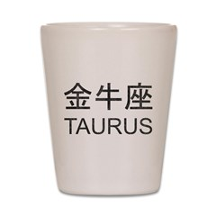 Taurus In Chinese Shot Glass