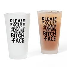 'Chronic Bitch-Face' Pint Glass