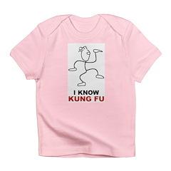 I Know Kung Fu Infant T-Shirt