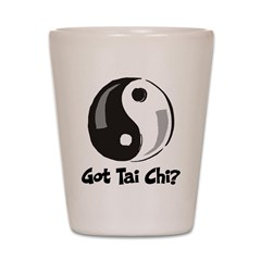 Got Tai Chi Shot Glass