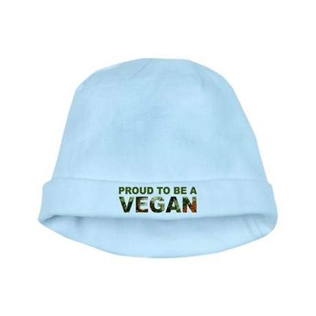 Proud To Be A Vegan baby hat