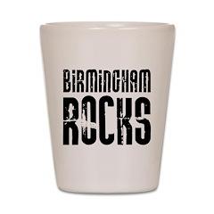 Birmingham Rocks Shot Glass