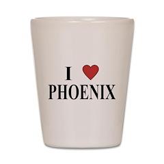 I Love Phoenix Shot Glass