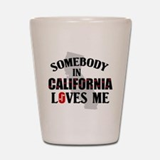 Somebody In California Shot Glass