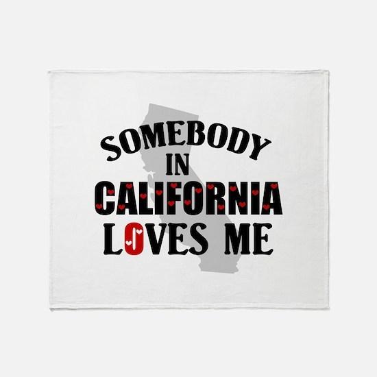 Somebody In California Throw Blanket