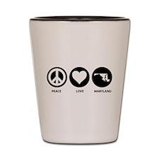 Peace Love Maryland Shot Glass