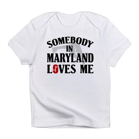 Somebody In Maryland Infant T-Shirt