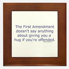 First Amendment / hug if offended Framed Tile