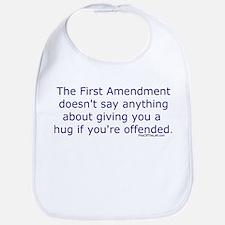 First Amendment / hug if offended Bib