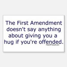 First Amendment / hug if offended Decal