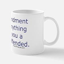 First Amendment / hug if offended Mug