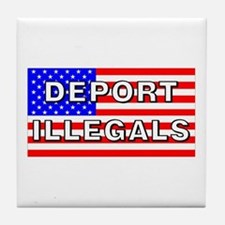 Deport Illegals Tile Coaster