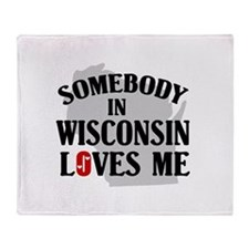 Somebody In Wisconsin Throw Blanket