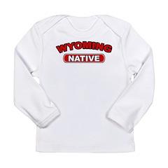 Wyoming Native Long Sleeve Infant T-Shirt