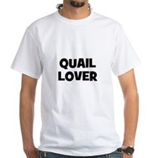 Quail Lover Shirt