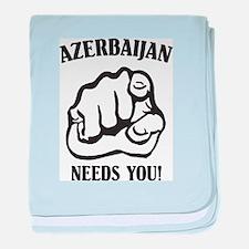 Azerbaijan Needs You baby blanket