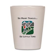 So Many Trails Shot Glass