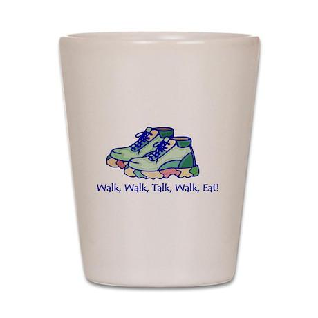 Walk, Talk, Eat Shot Glass