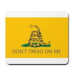 Don't Tread On Me (Gadsden Flag) Mousepad