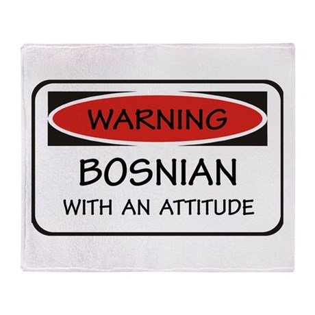 Attitude Bosnian Throw Blanket