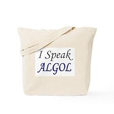 """""""I Speak ALGOL"""" Tote Bag"""