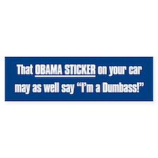 That Obama Dumbass Bumper Bumper Sticker