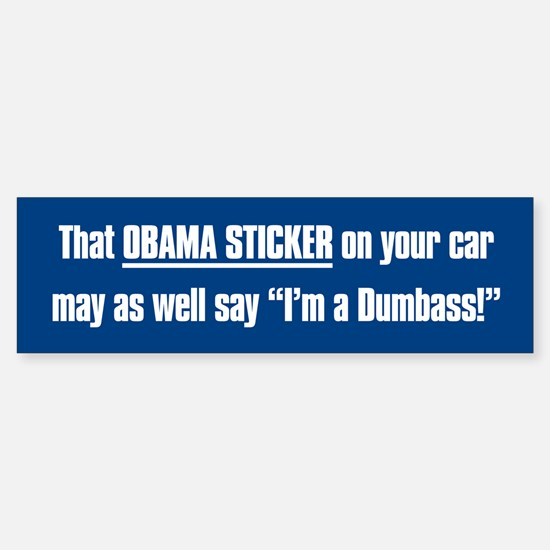 That Obama Dumbass Sticker (Bumper)