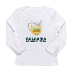 Bulgaria Drinking Team Long Sleeve Infant T-Shirt