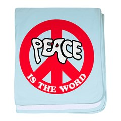 Peace is the word baby blanket