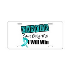 Ovarian Cancer Can't Bully Me Aluminum License Pla