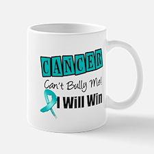 Ovarian Cancer Can't Bully Me Mug