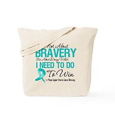 Bravery - Ovarian Cancer Tote Bag