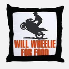 Will Wheelie For Food Throw Pillow