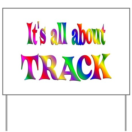 About Track Yard Sign