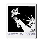 Statue of Liberty /Support Troops Mousepad