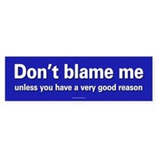 Don't Blame Me sticker