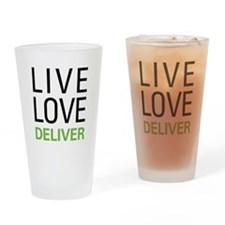 Live Love Deliver Drinking Glass