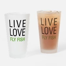 Live Love Fly Fish Drinking Glass