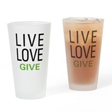 Live Love Give Drinking Glass