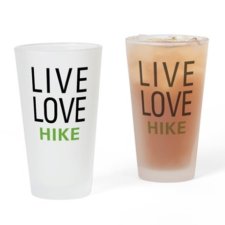 Live Love Hike Pint Glass