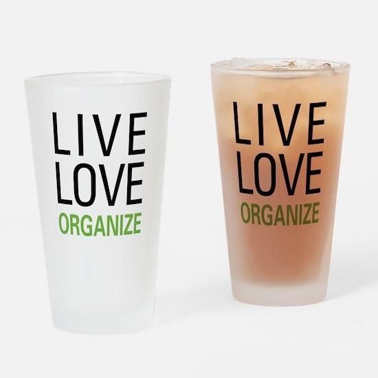 Live Love Organize Pint Glass