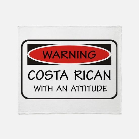 Attitude Costa Rican Throw Blanket