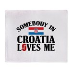 Somebody In Croatia Throw Blanket