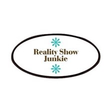 Reality Show Junkie Patches