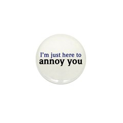 Annoy You Mini Button (100 pack)